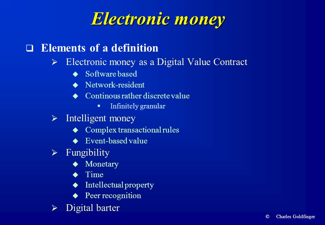 Electronic money Elements of a definition