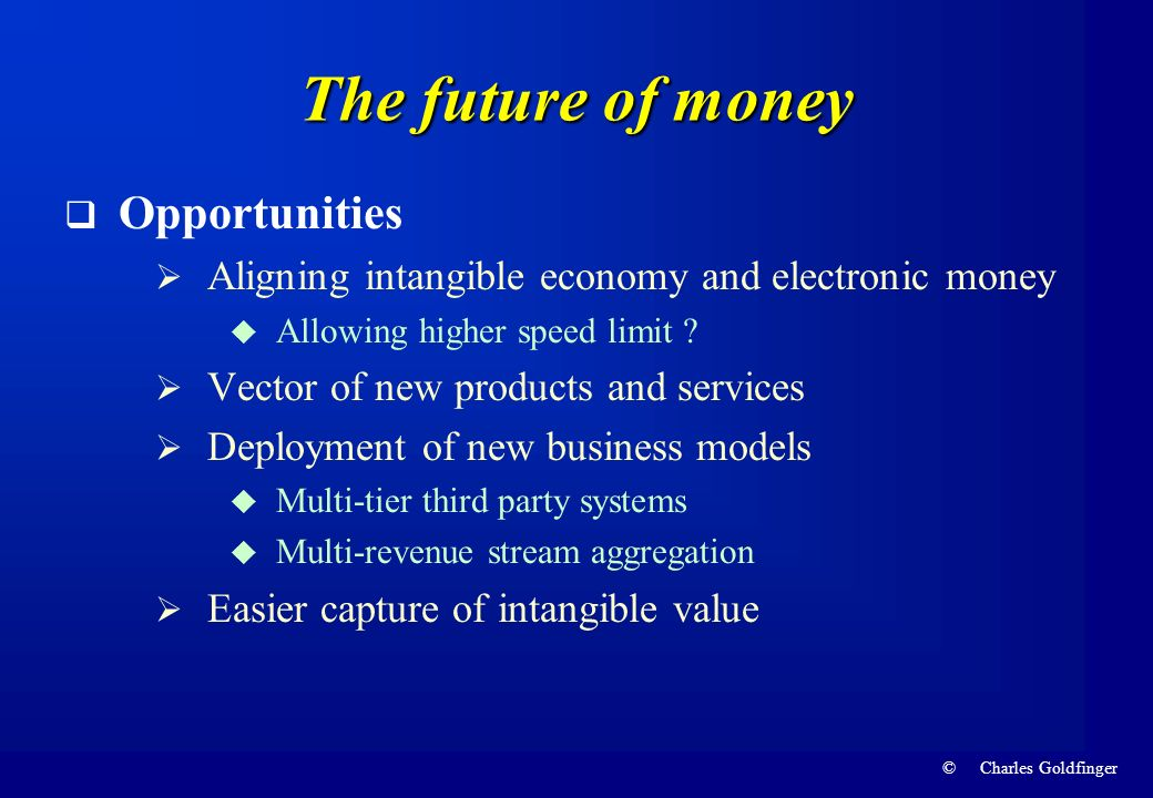 The future of money Opportunities