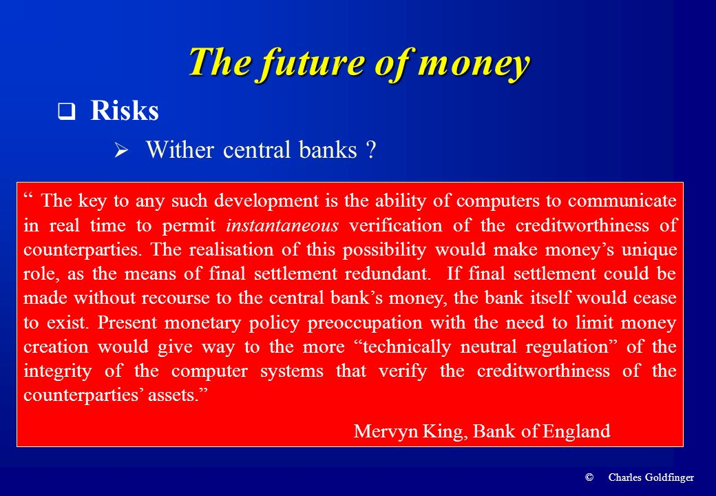 The future of money Risks Wither central banks