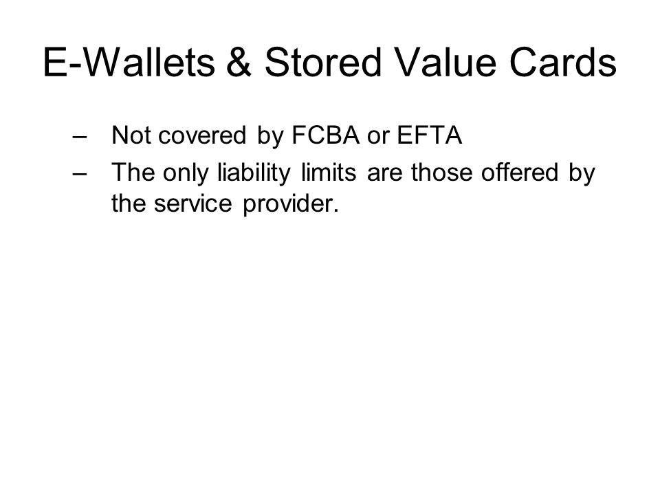 E-Wallets & Stored Value Cards