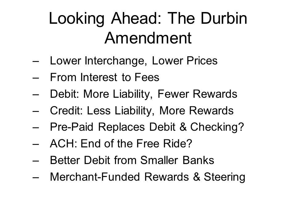 Looking Ahead: The Durbin Amendment