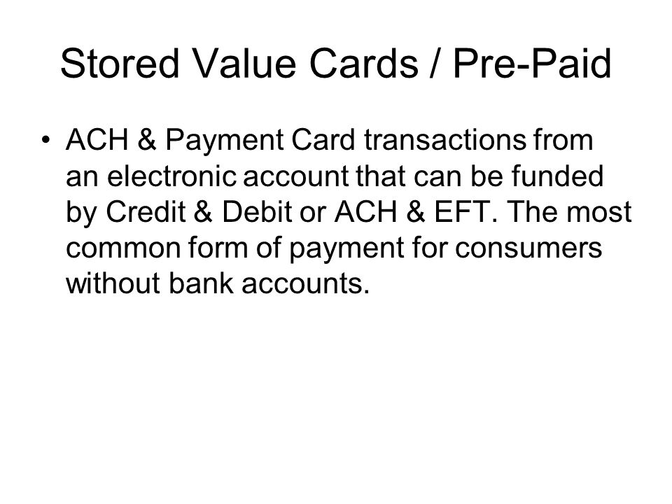 Stored Value Cards / Pre-Paid