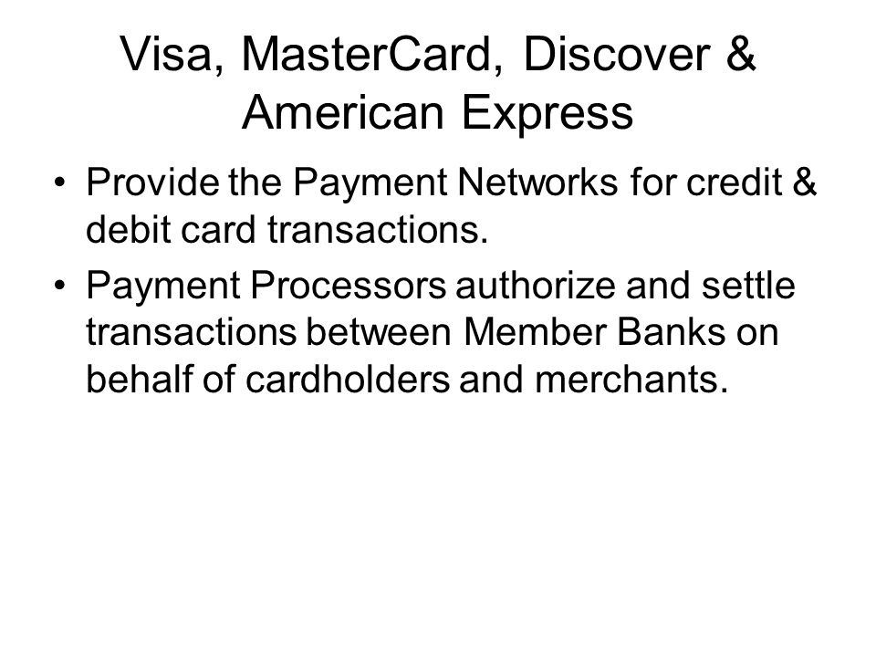 Visa, MasterCard, Discover & American Express