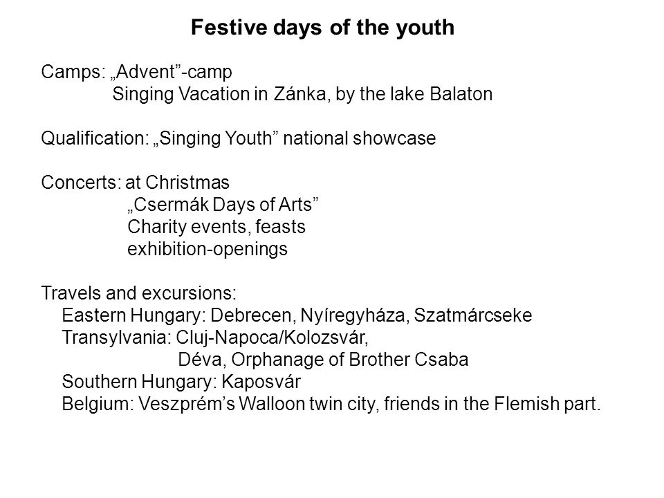 Festive days of the youth