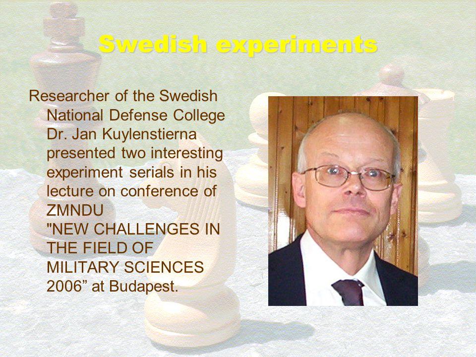 Swedish experiments