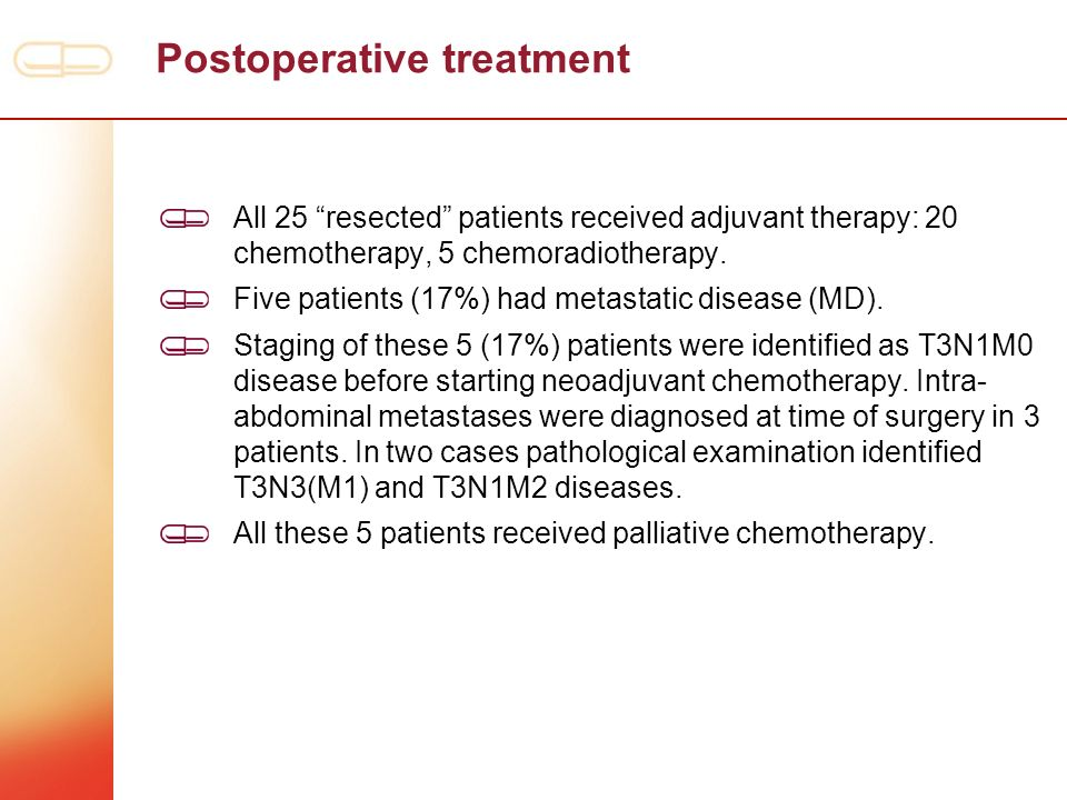 Postoperative treatment