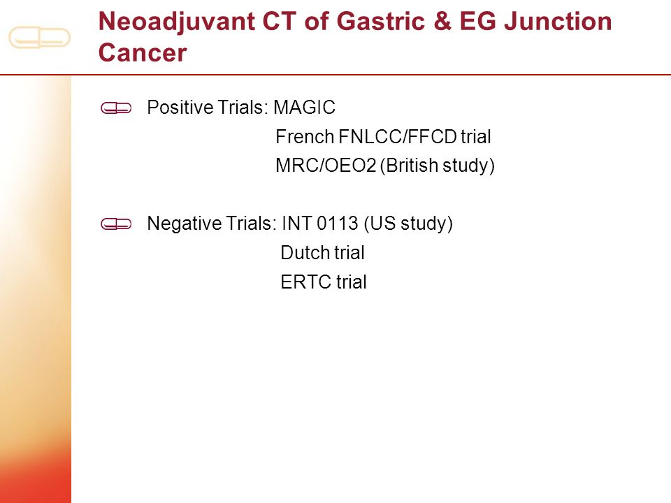 Neoadjuvant CT of Gastric & EG Junction Cancer