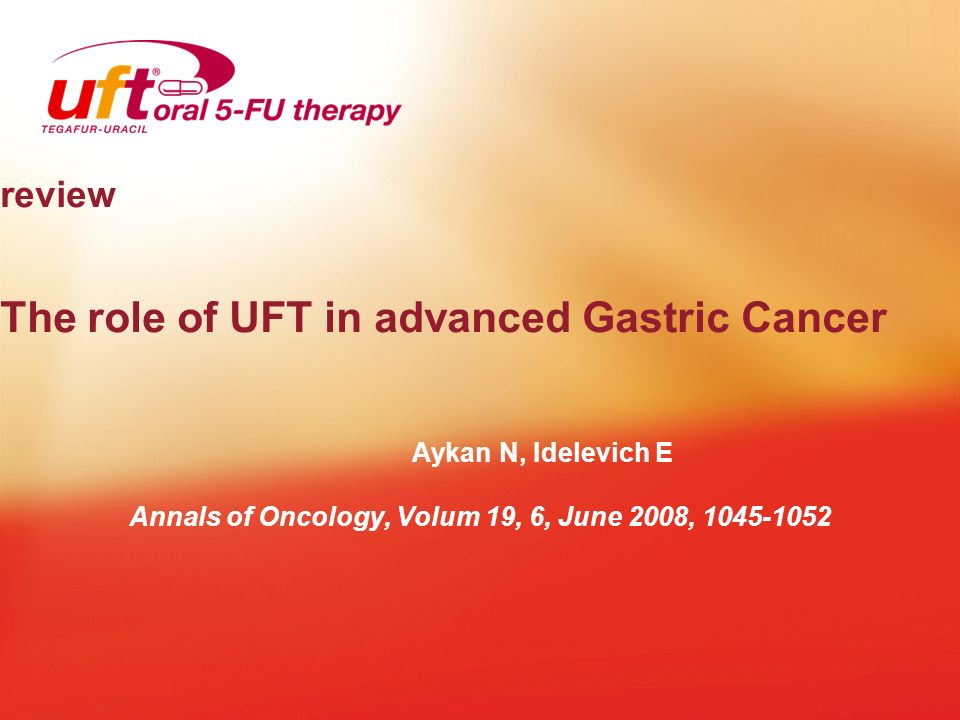 review The role of UFT in advanced Gastric Cancer