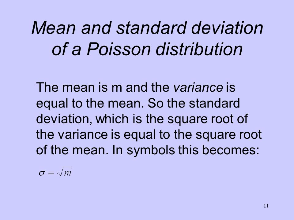 Mean and standard deviation of a Poisson distribution