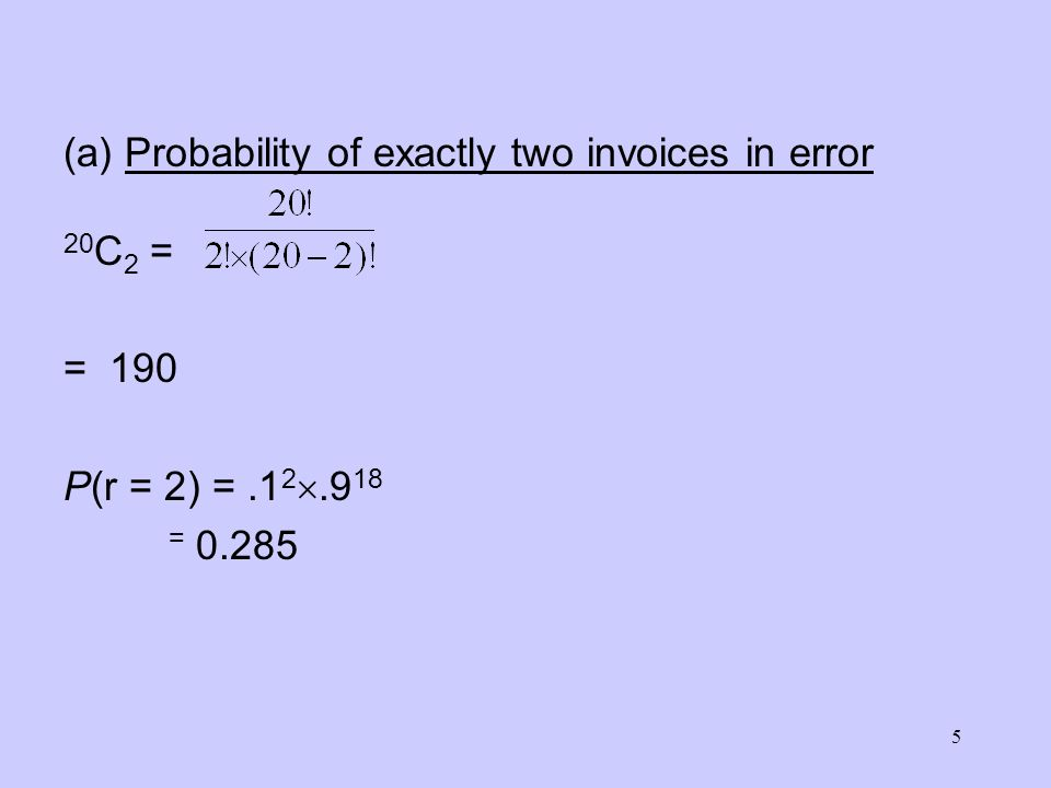 (a) Probability of exactly two invoices in error