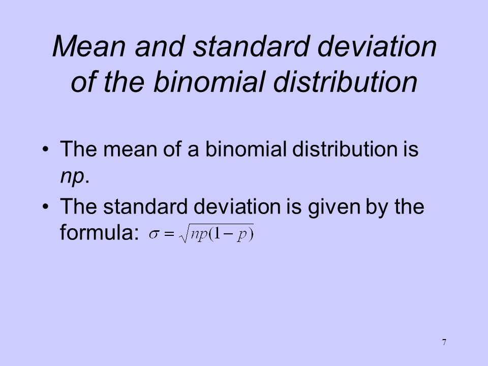 Mean and standard deviation of the binomial distribution
