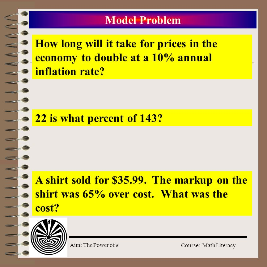 Model Problem How long will it take for prices in the economy to double at a 10% annual inflation rate