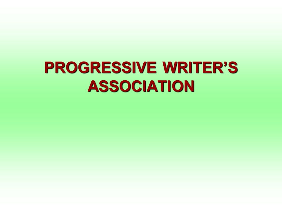 PROGRESSIVE WRITER'S ASSOCIATION