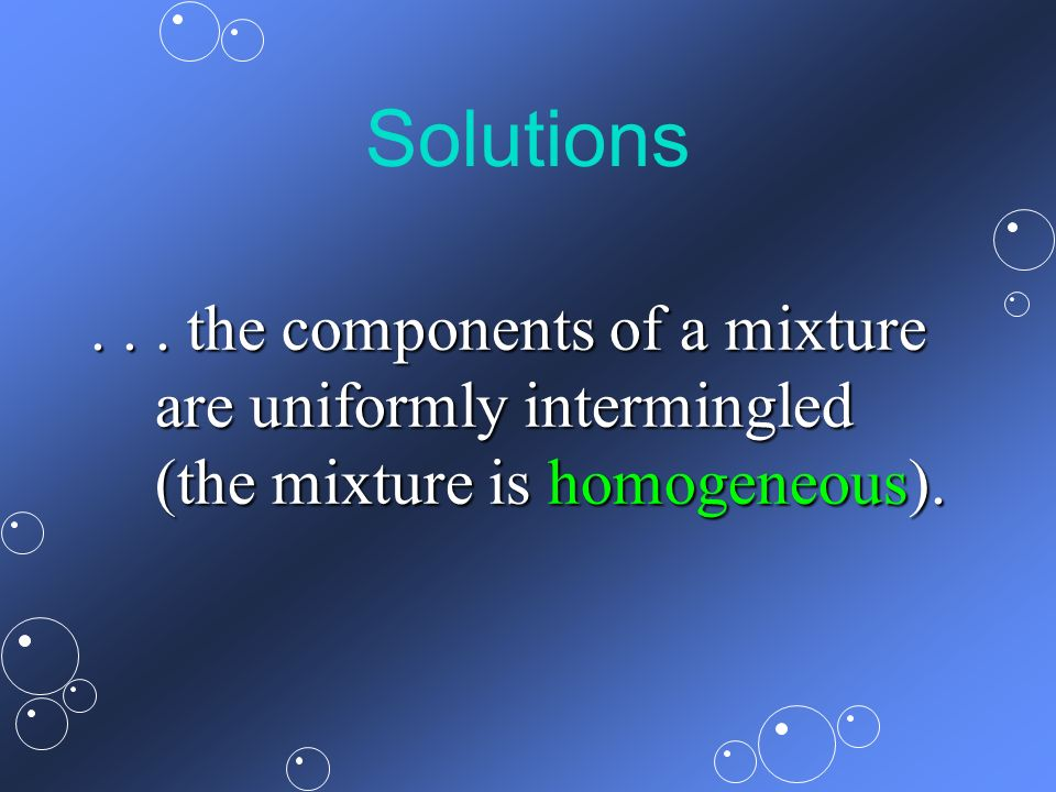 Solutions .