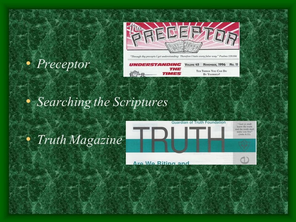 Preceptor Searching the Scriptures Truth Magazine