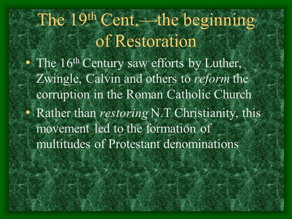 The 19th Cent.—the beginning of Restoration