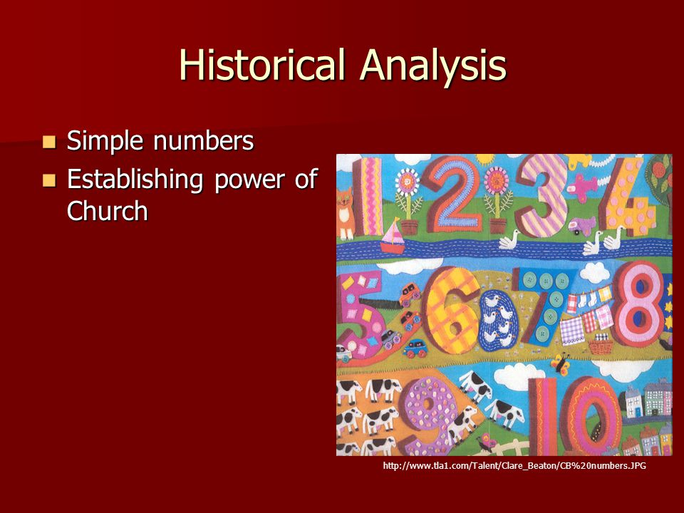 Historical Analysis Simple numbers Establishing power of Church