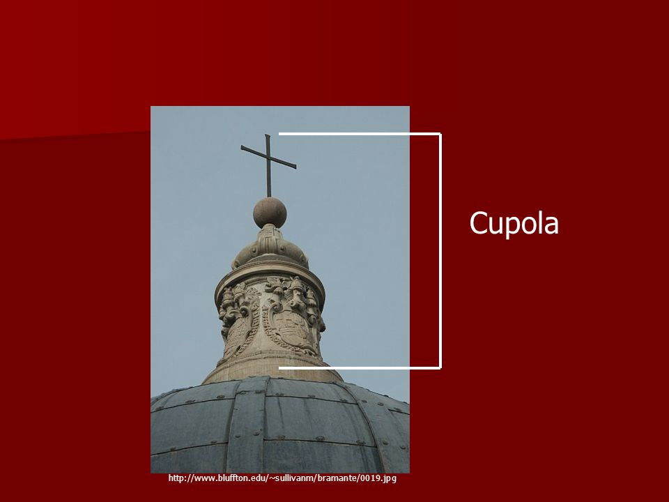 Cupola http://www.bluffton.edu/~sullivanm/bramante/0019.jpg
