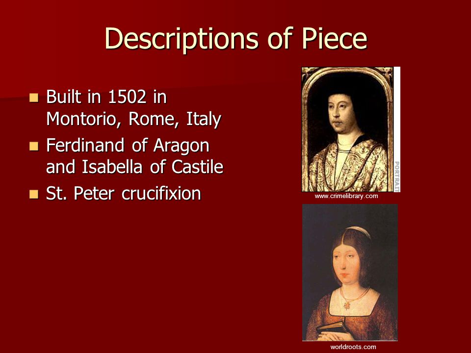 Descriptions of Piece Built in 1502 in Montorio, Rome, Italy