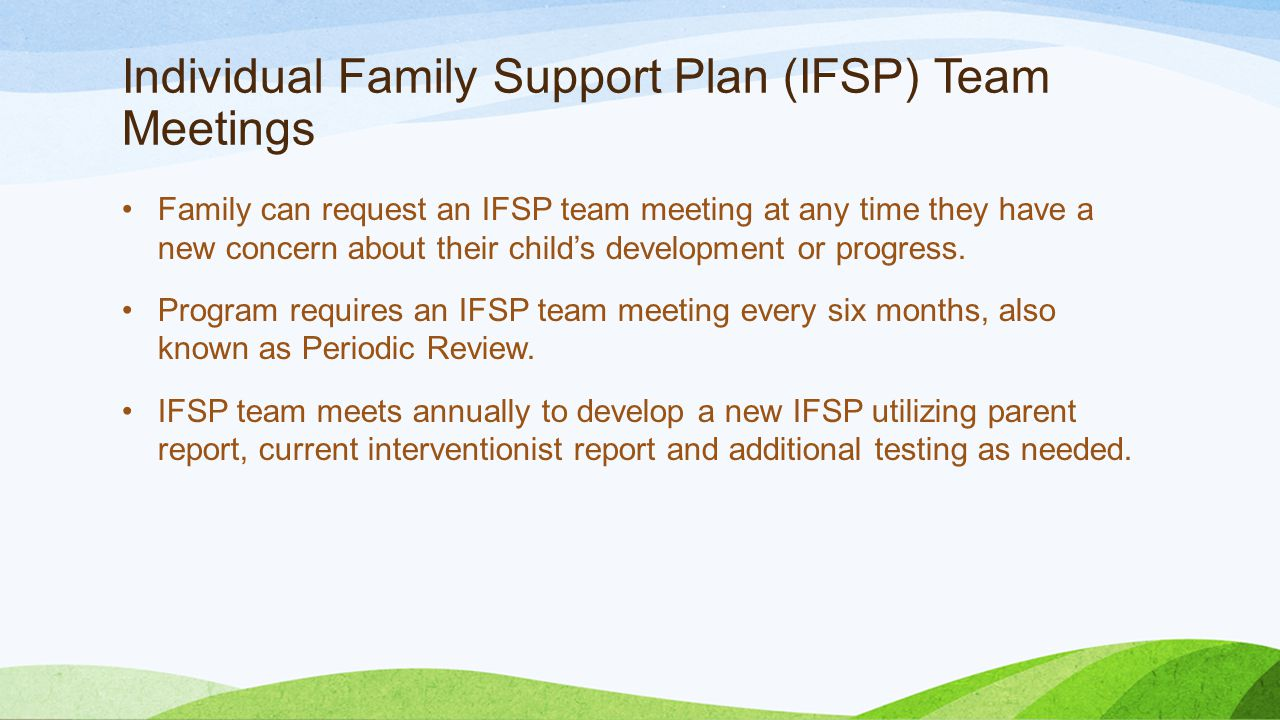 Individual Family Support Plan (IFSP) Team Meetings