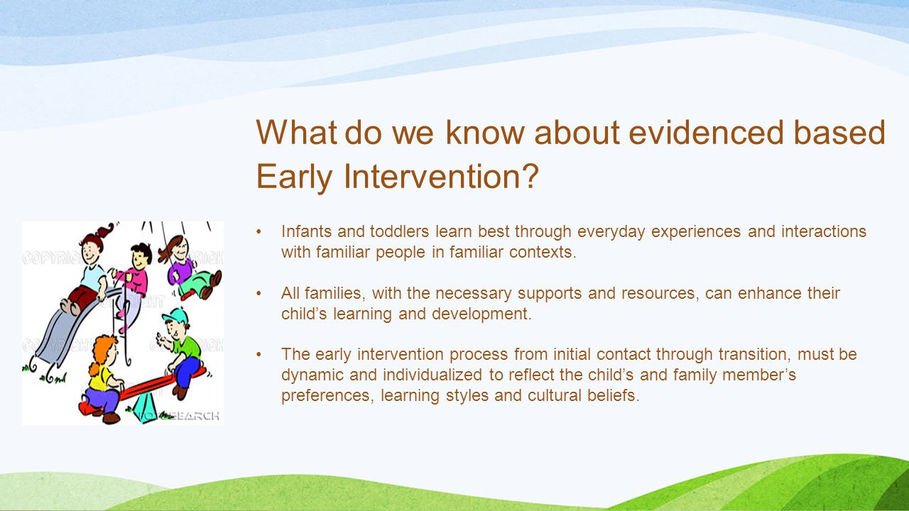 What do we know about evidenced based Early Intervention