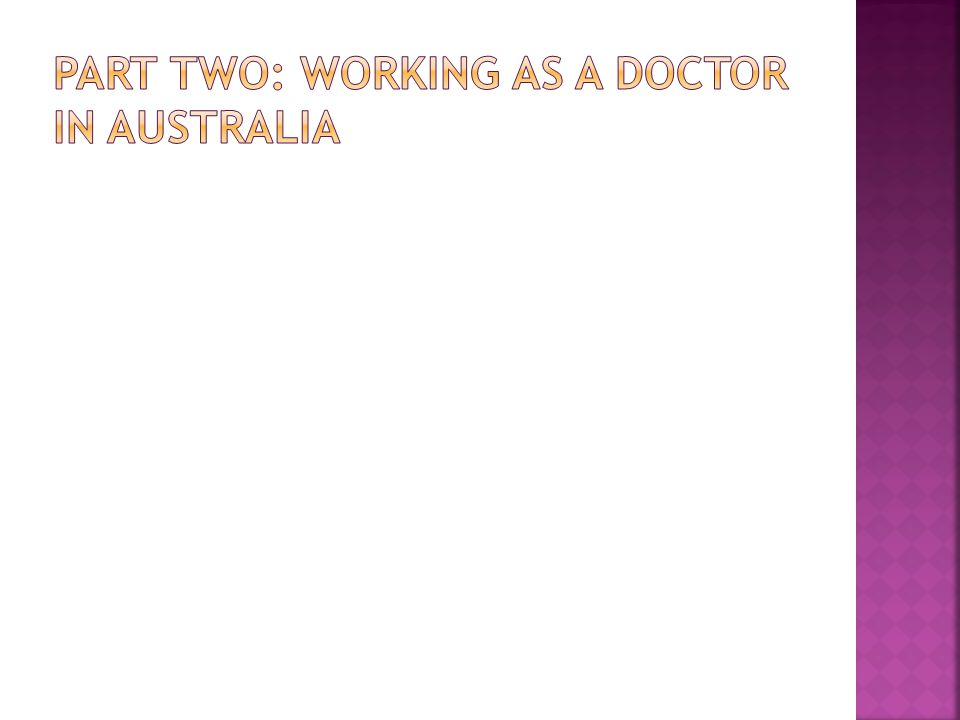 Part two: working as a doctor in australia