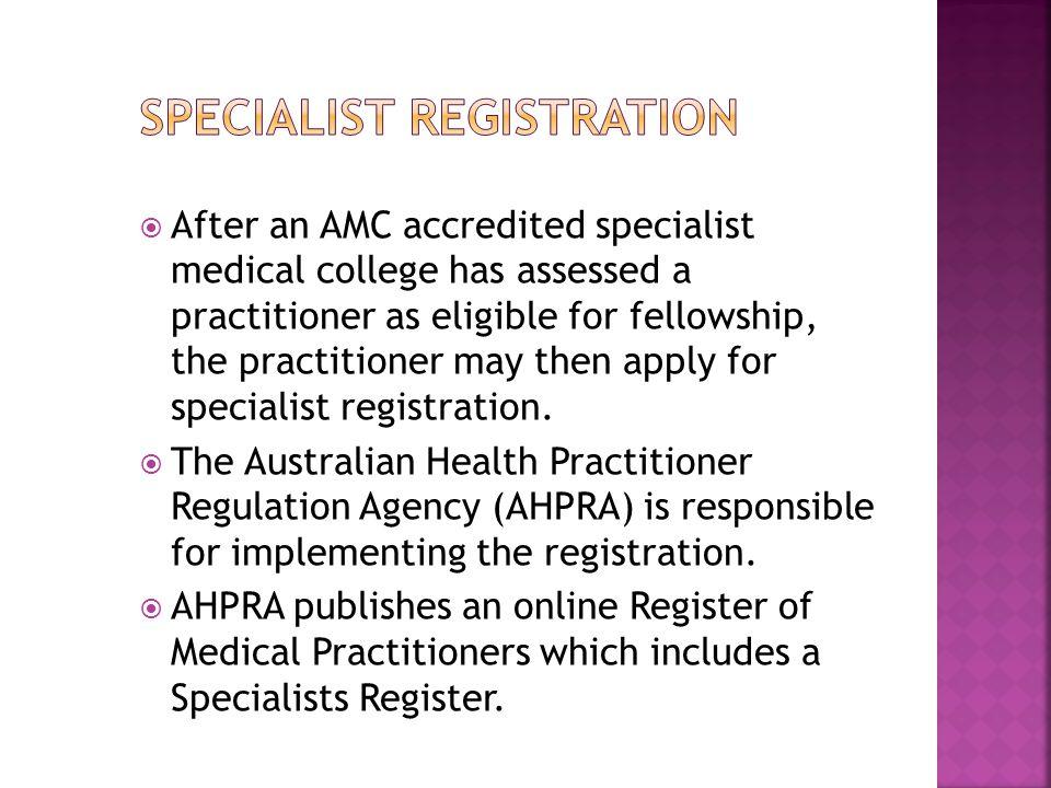 Specialist registration