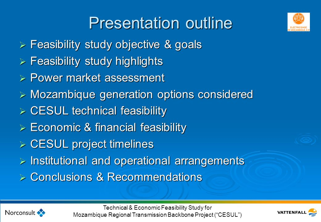Presentation outline Feasibility study objective & goals