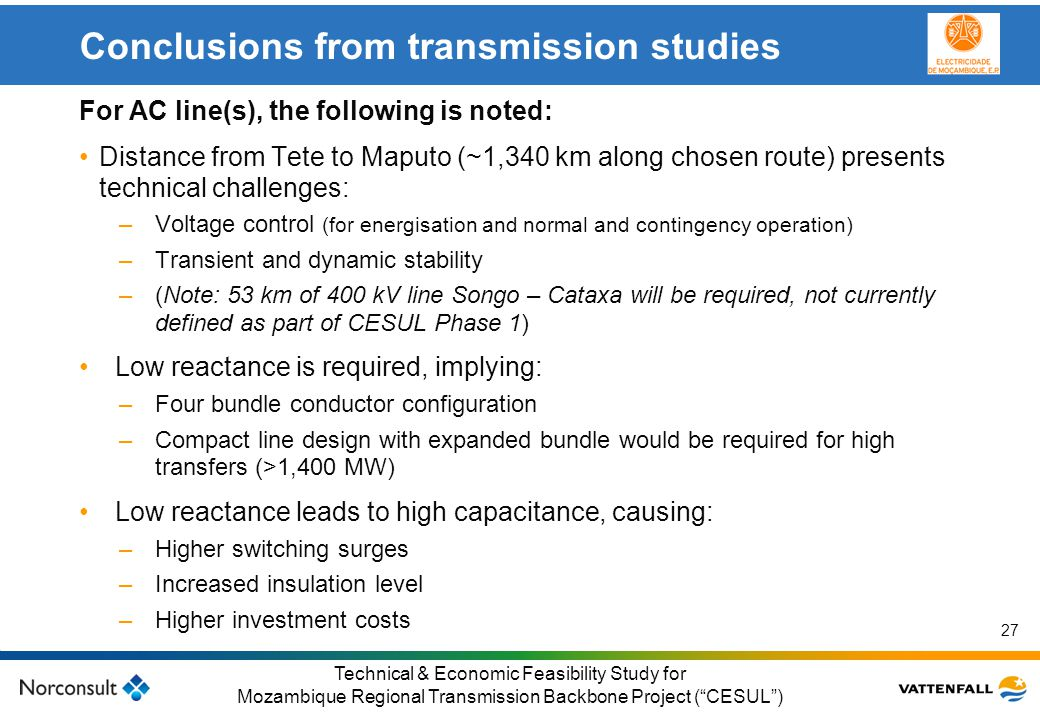 Conclusions from transmission studies