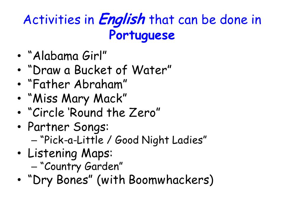 Activities in English that can be done in Portuguese