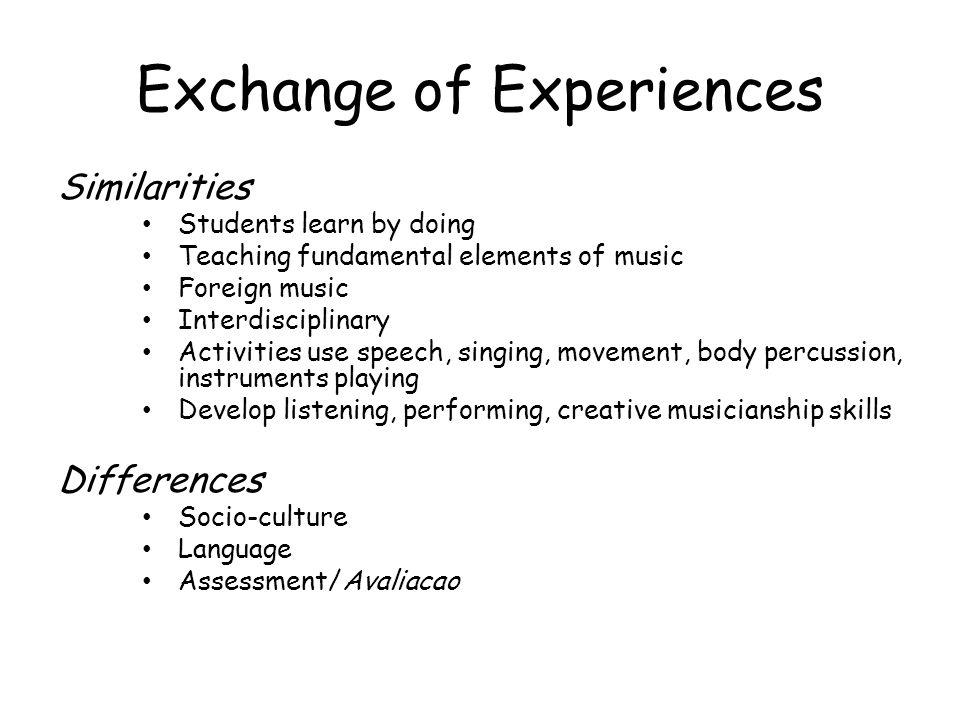 Exchange of Experiences