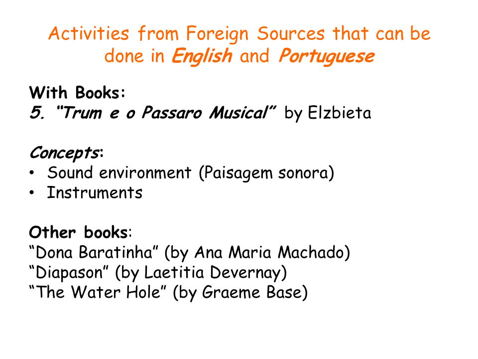 Activities from Foreign Sources that can be done in English and Portuguese