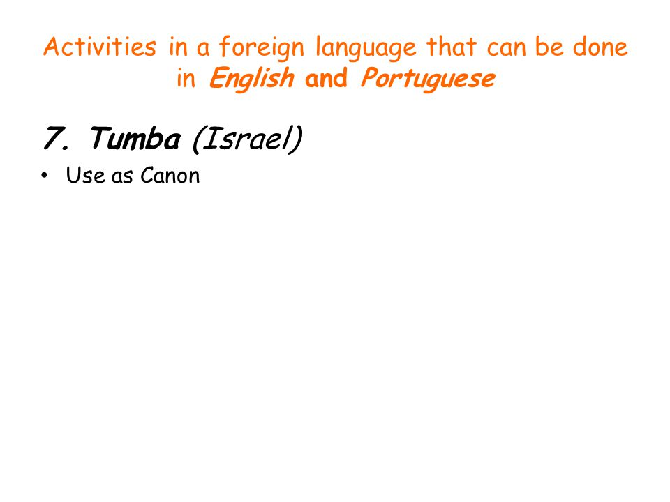 Activities in a foreign language that can be done in English and Portuguese