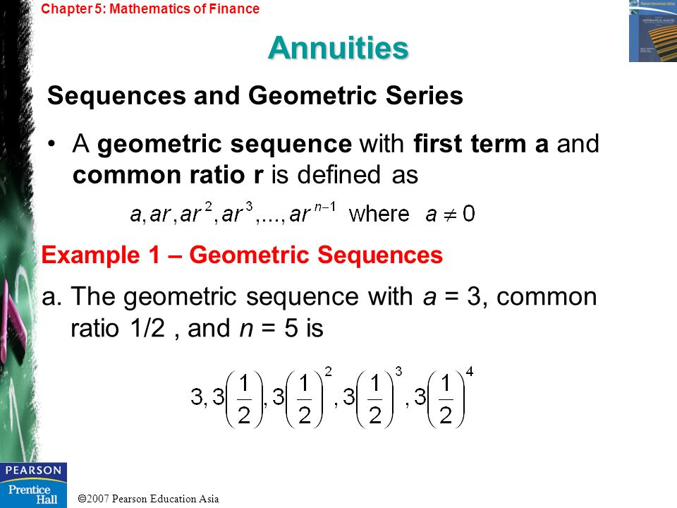 Annuities Sequences and Geometric Series