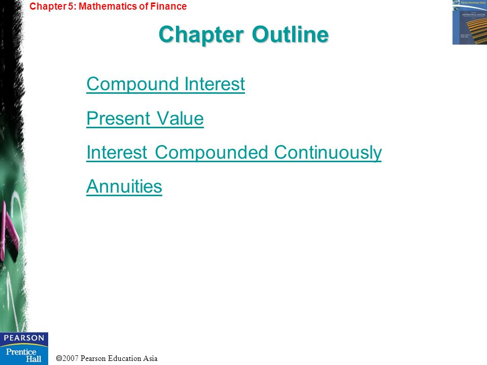 Chapter Outline Compound Interest Present Value