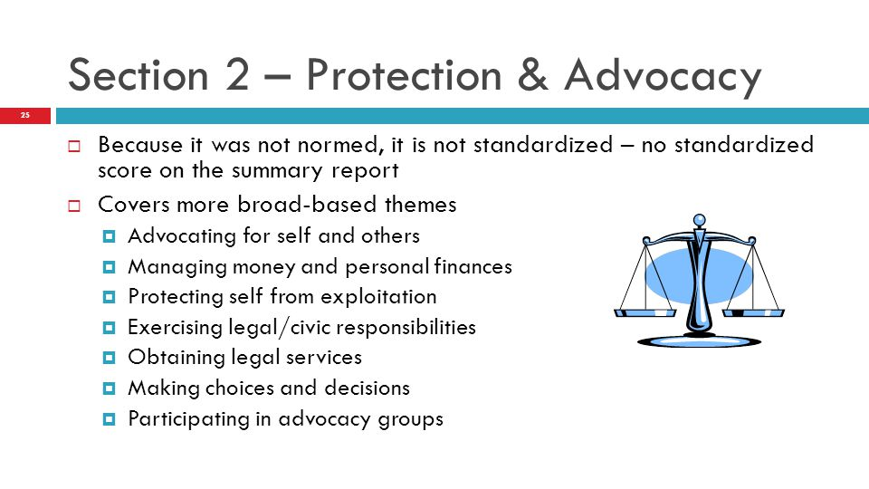 Section 2 – Protection & Advocacy