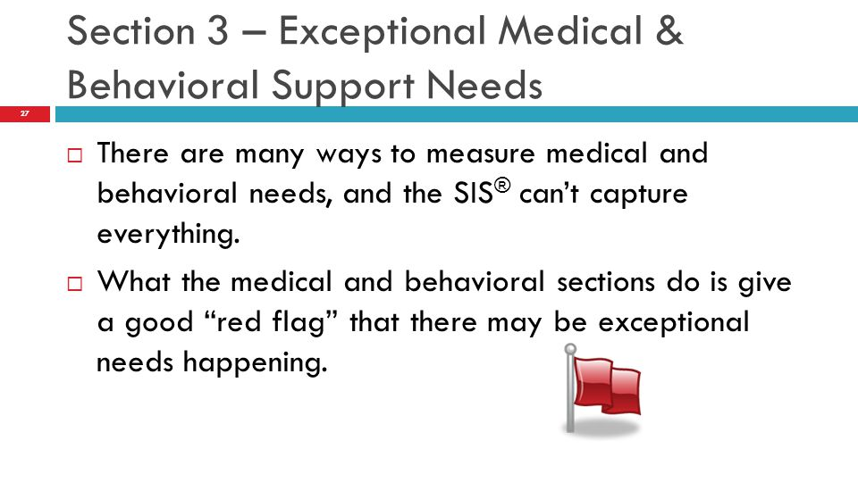 Section 3 – Exceptional Medical & Behavioral Support Needs