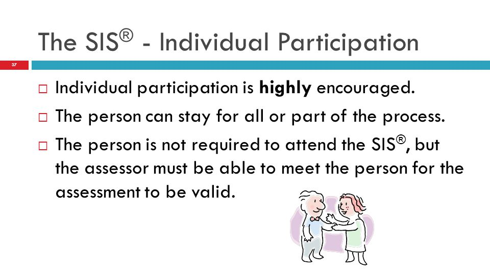 The SIS® - Individual Participation