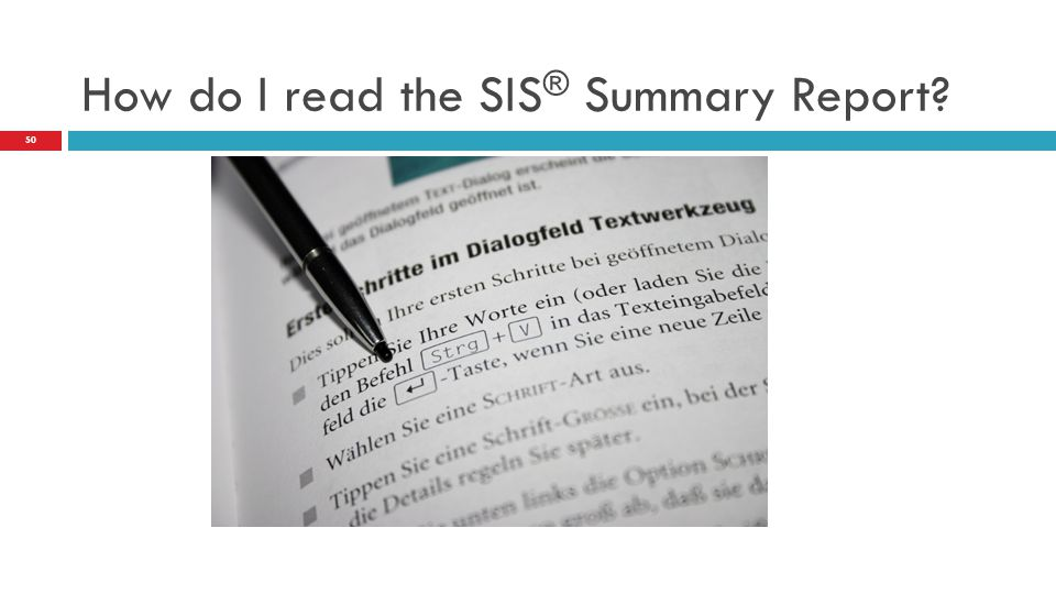 How do I read the SIS® Summary Report