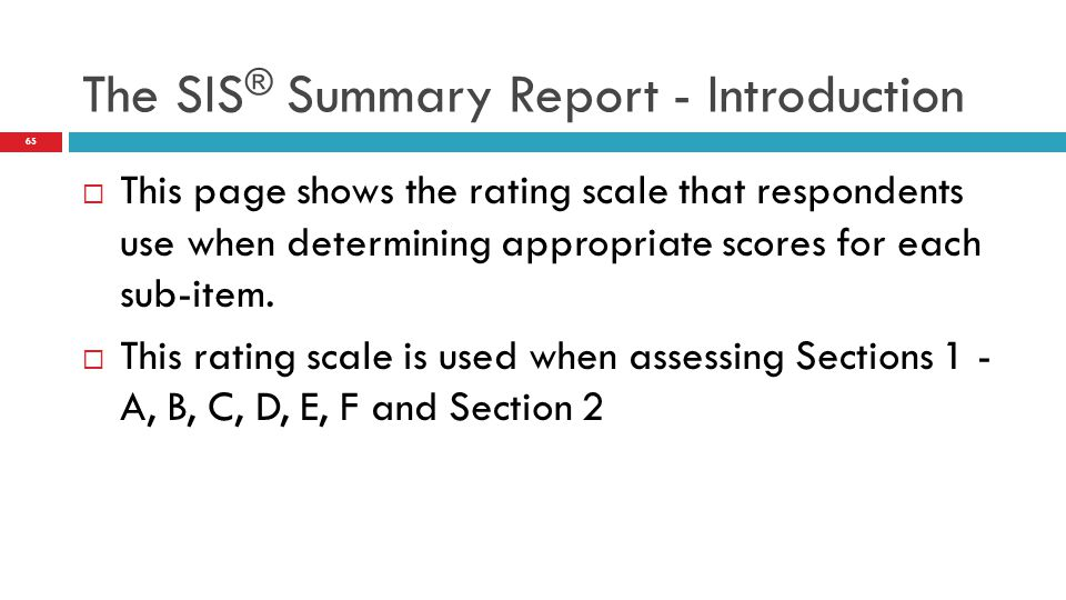 The SIS® Summary Report - Introduction