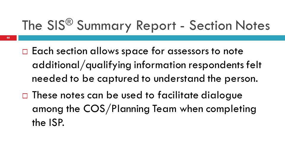 The SIS® Summary Report - Section Notes