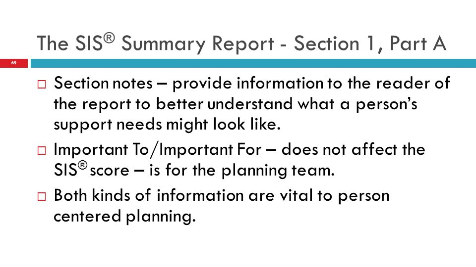 The SIS® Summary Report - Section 1, Part A