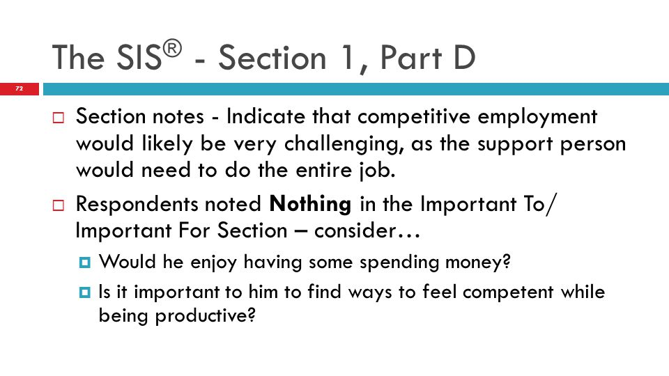 The SIS® - Section 1, Part D