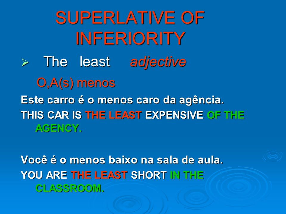 SUPERLATIVE OF INFERIORITY