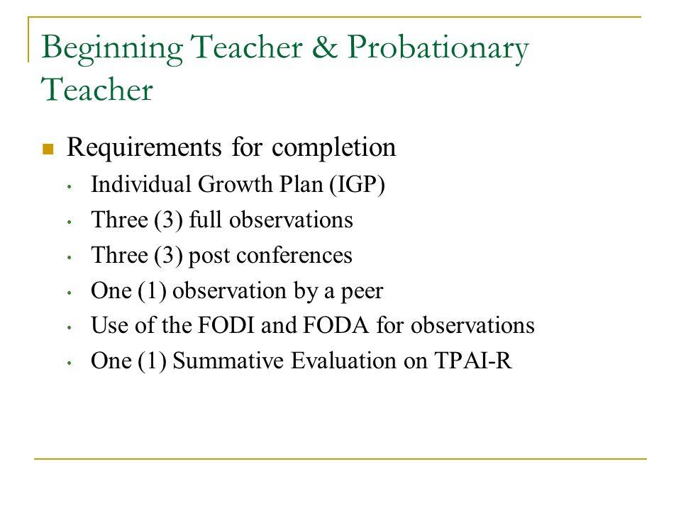 Beginning Teacher & Probationary Teacher