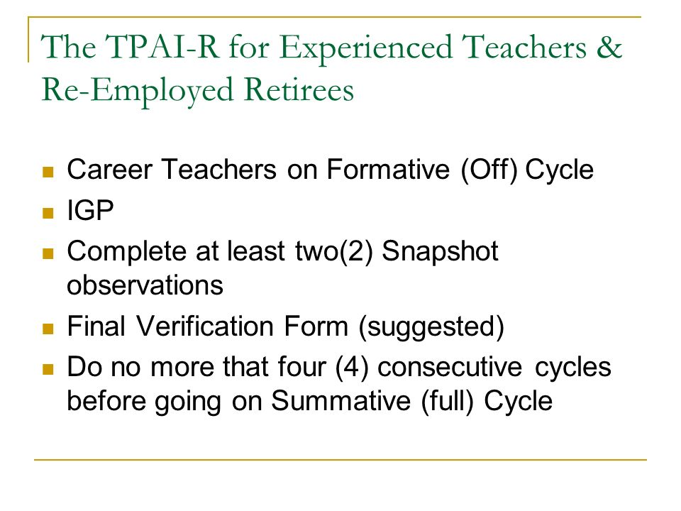 The TPAI-R for Experienced Teachers & Re-Employed Retirees