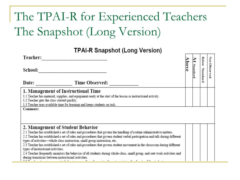 The TPAI-R for Experienced Teachers The Snapshot (Long Version)