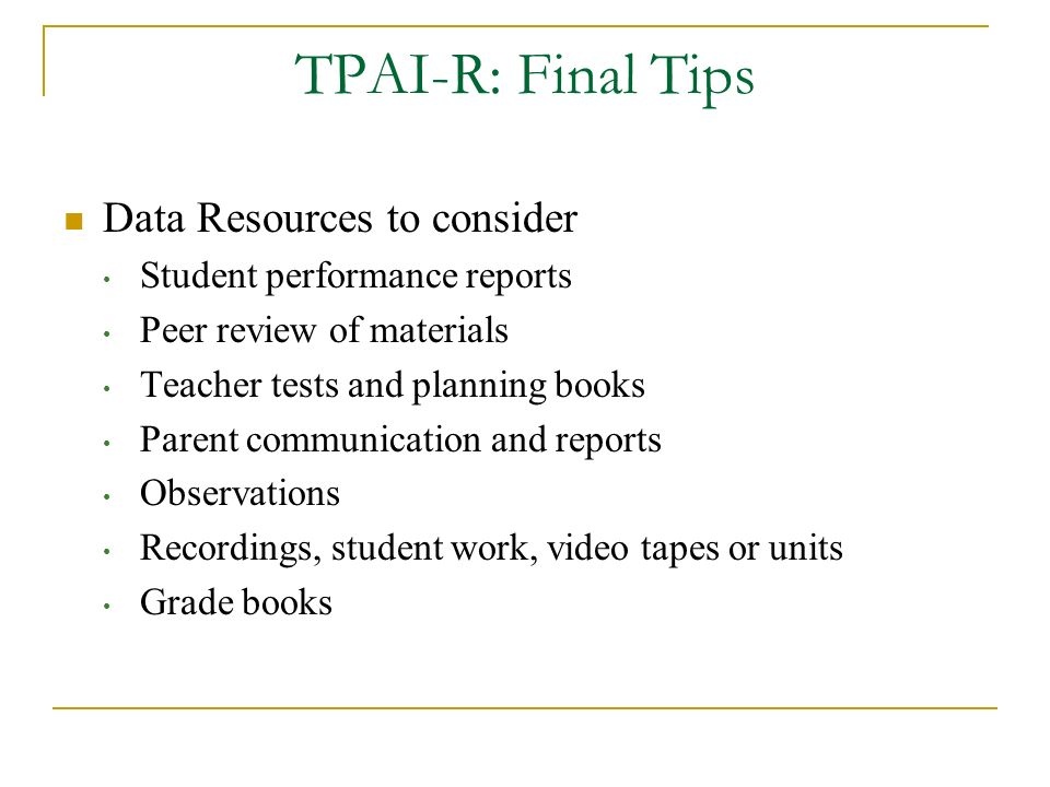 TPAI-R: Final Tips Data Resources to consider