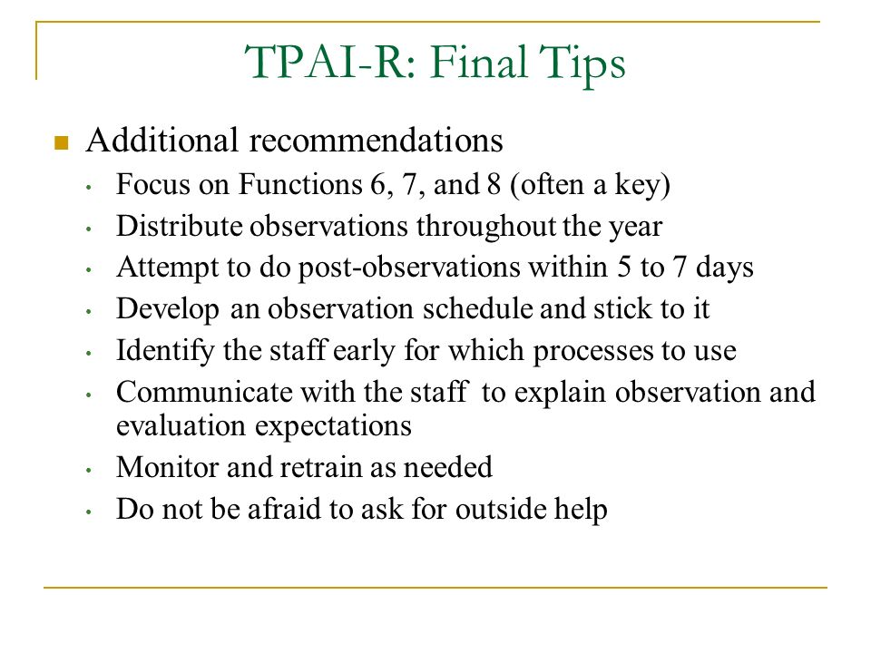 TPAI-R: Final Tips Additional recommendations