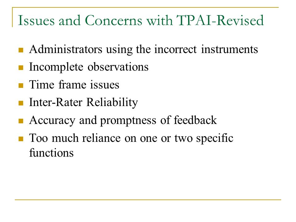Issues and Concerns with TPAI-Revised